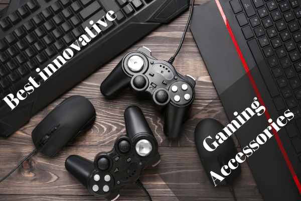 Best innovative Gaming Accessories